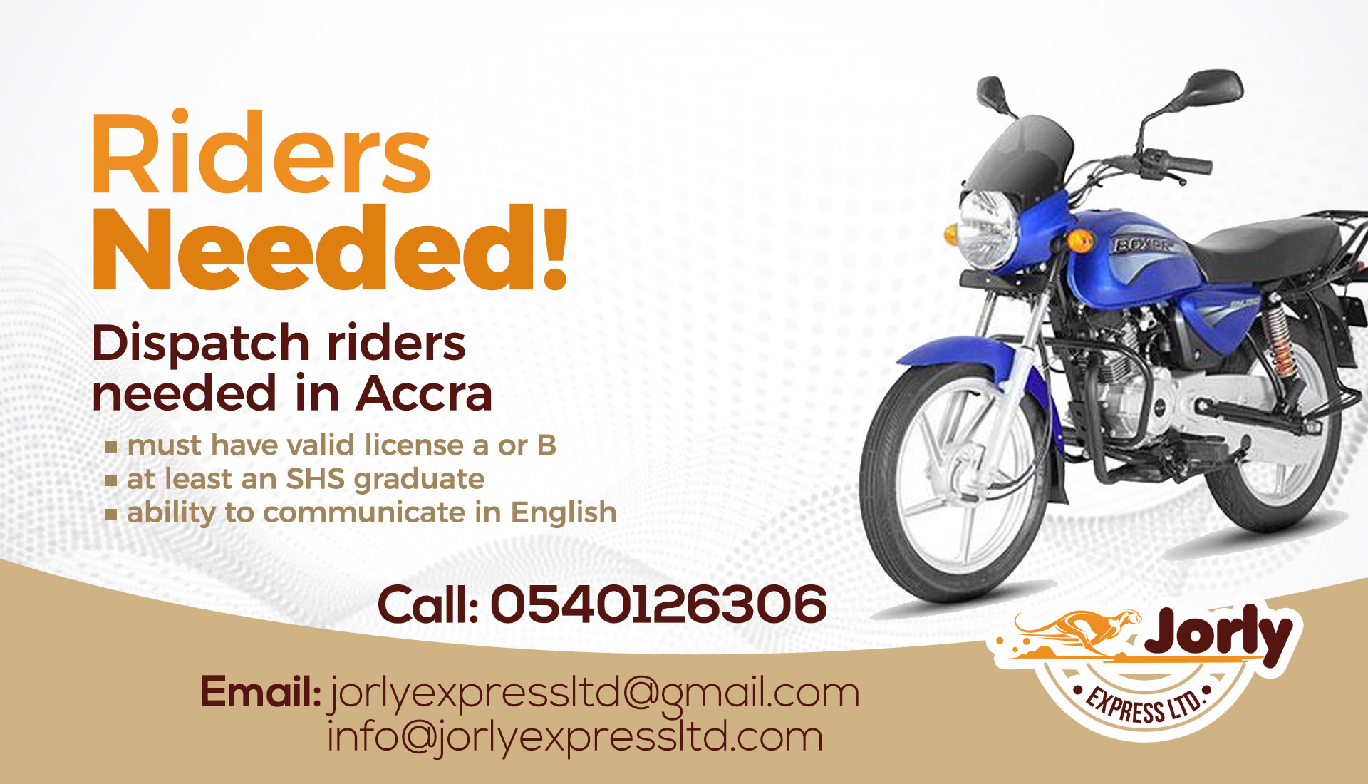 Riders needed - call Jorly Express Ltd today on 0540126306
